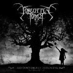 Forgotten Tomb - … and don´t deliver us from evil