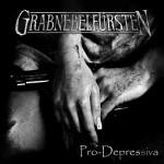 Grabnebelfürsten - Pro-Depressiva